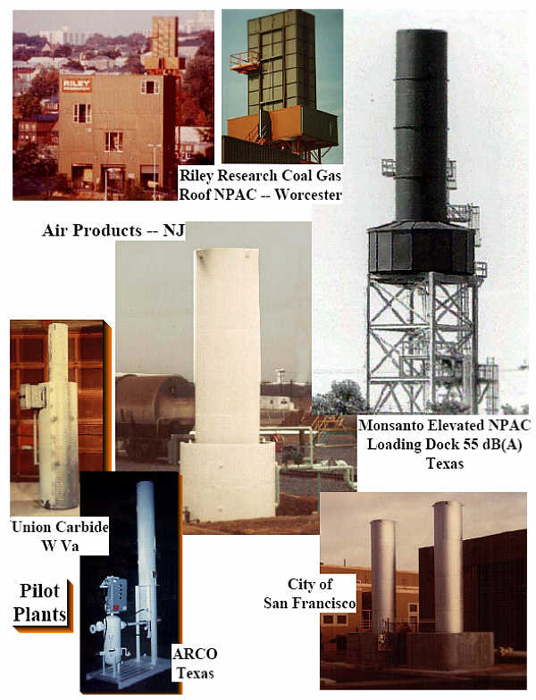 Enclosed Flars for Coal Gasification in Worcestor, MASS, Elevated NPAC for BARGE LOADING - very low noise 55 dBA -- Pilot Plant Units , Ethylene Unit for Air Products, Digestor Unit for San Francisco