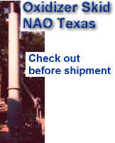 Oxidizer Skid at NAO Texas -- complete check out before shipment to check burner, controls, pilots and operation