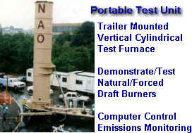 Portable Test Unit -- Trailer Mounted Vertical Cylindrical Test Furnace for Demonstating/Testing Forced & Natural Draft Burners on Client's Actual Fuel or Waste